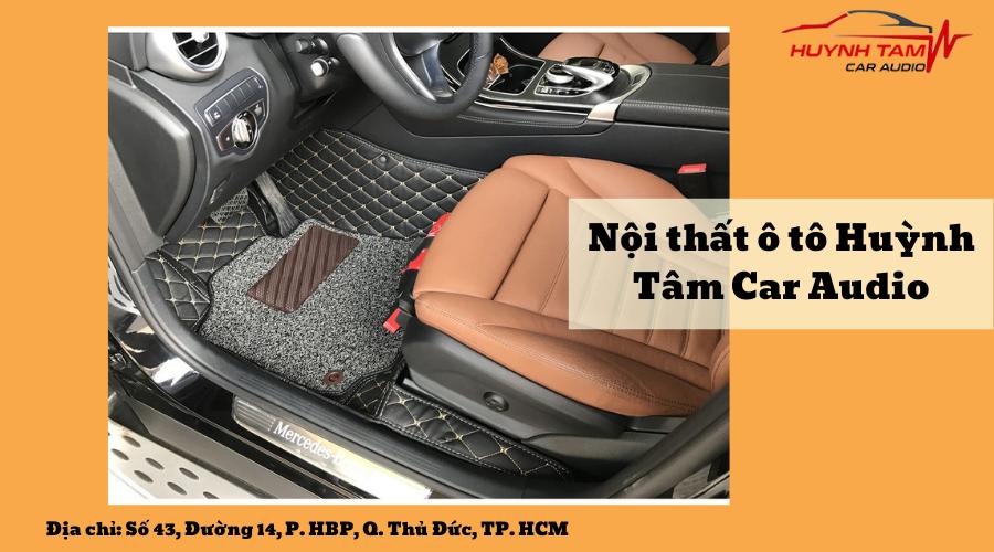 Nội thất ô tô Huỳnh Tâm Car Audio - Bạn đồng hành của các xế yêu